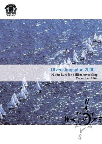 Utvecklingsplan 2000+ - Landskrona kommun
