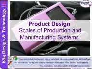 Scales of Production and Manufacturing Systems - Kingsdown School