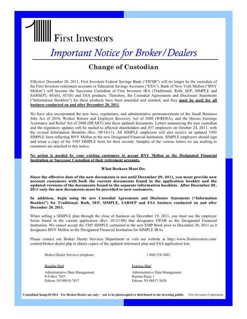 Change of Custodian Bank - First Investors
