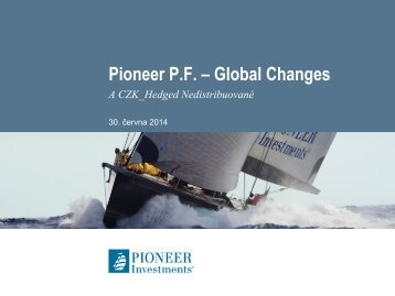 Pioneer P.F. – Global Changes - Pioneer Investments