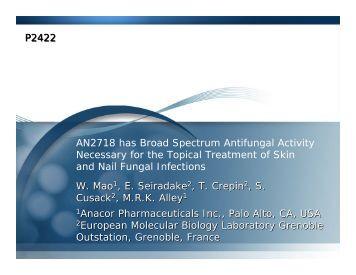 AN2718 has Broad Spectrum Antifungal Activity Necessary ... - Anacor