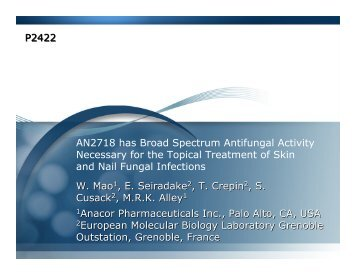 AN2718 has Broad Spectrum Antifungal Activity Necessary ... - Anacor
