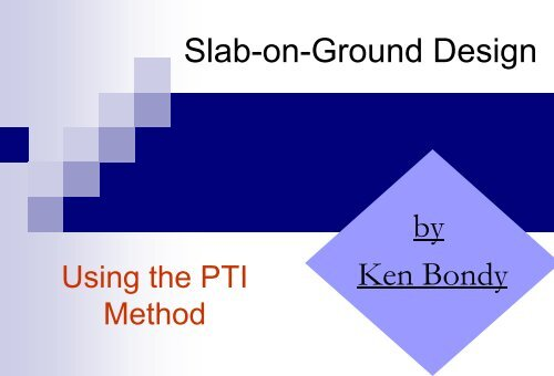 Post-Tensioned Concrete Slabs-on-Ground - Ken Bondy
