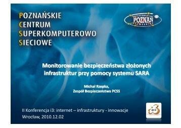 Monitorowanie bezpieczeństwa złożonych ... - Projekt PL-Grid