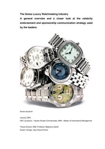 The Swiss Luxury Watchmaking Industry A general overview ... - HEC