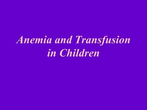 Anemia: Classification - Pediatric Residency Program