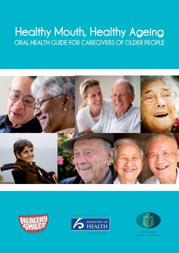Healthy Mouth, Healthy Ageing: Oral Health Guide for - Healthy Smiles
