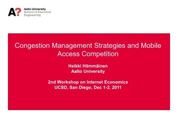 Congestion Management Strategies and Mobile Access ... - Caida