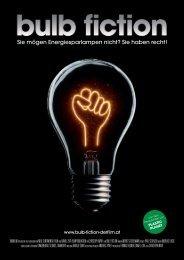 Bulb Fiction - Presseheft - Austrianfilm
