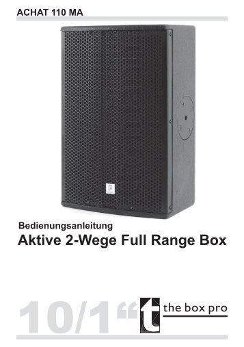 Bedienungsanleitung Aktive 2-Wege Full Range Box ACHAT 110 MA