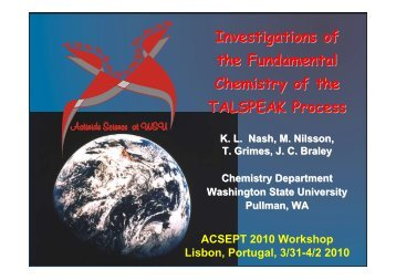 Investigations of the Fundamental Chemistry of the ... - ACSEPT