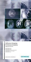 Diffusion Imaging Perfusion Imaging - Siemens Healthcare
