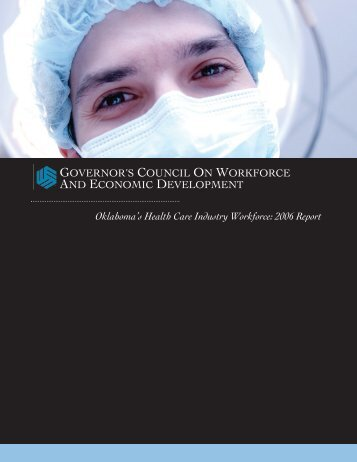 Oklahoma's Health Care Industry Workforce: 2006 Report