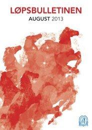 Løpsbulletin for august 2013 - Det Norske Travselskap