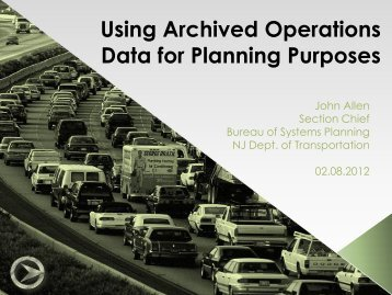 Using Archived Operations Data for Planning Purposes