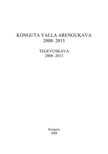 Konguta valla arengukava aastateks 2008-2015 ja ... - Konguta Vald