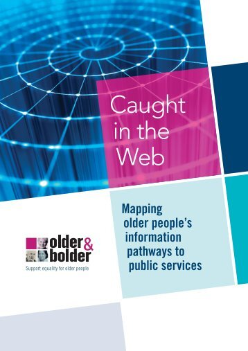 Caught in the Web - Older and Bolder