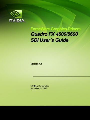 Quadro FX 4600/5600 SDI User's Guide - Schneider Digital