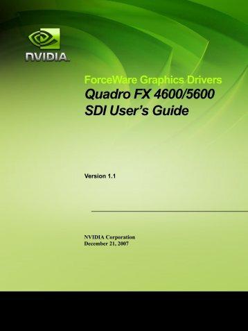 Quadro FX 4600/5600 SDI User's Guide - Schneider Digital
