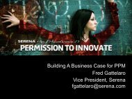 Building A Business Case for PPM Fred Gattelaro ... - Serena Software