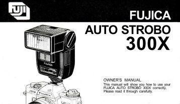Fujica Auto Strobo 300X - Pentax Manuals