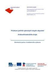 Průzkum potřeb vybraných skupin obyvatel Královéhradeckého kraje