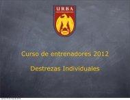 Curso de entrenadores 2012 Destrezas Individuales - URBA