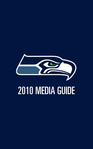 2010 MEDIA GUIDE - Seahawks Online Media Packet