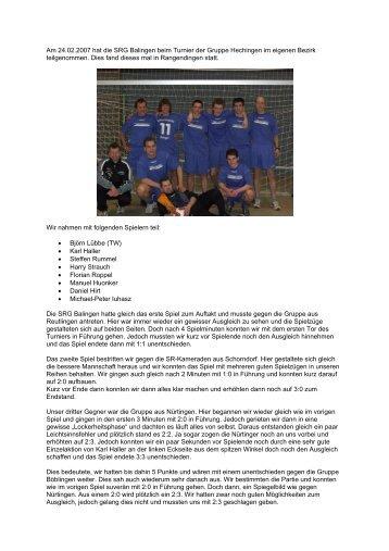 Am 24.02.2007 hat die SRG Balingen beim Turnier der Gruppe ...