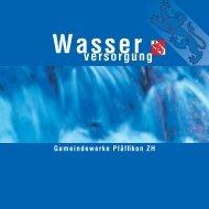 Download Broschüre - Gemeindewerke Pfäffikon
