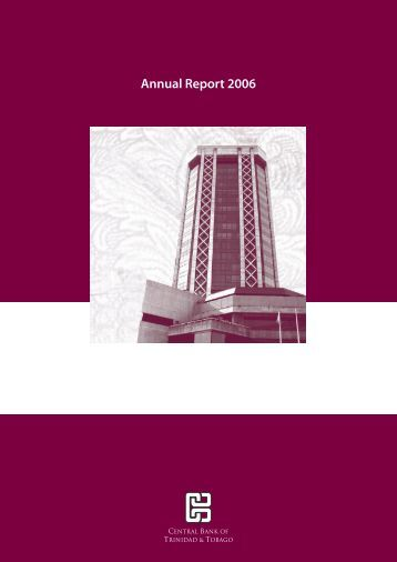 Annual Report 2006 - Central Bank of Trinidad and Tobago