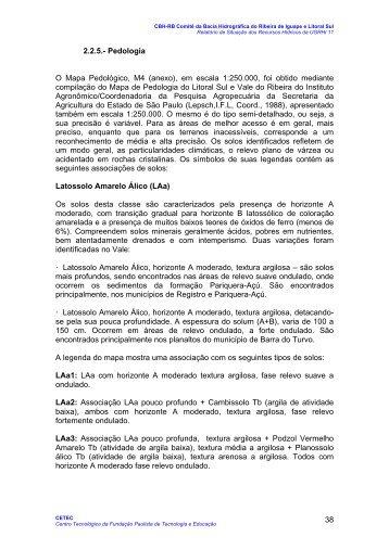 38 2.2.5.- Pedologia O Mapa Pedológico, M4 (anexo), em ... - sigrh