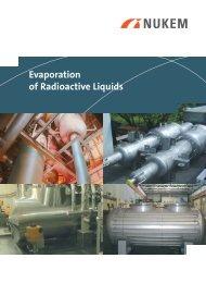Evaporation of Radioactive Liquids - NUKEM Technologies