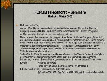 FORUM Friedehorst – Seminare Herbst – Winter 2009 - in Friedehorst