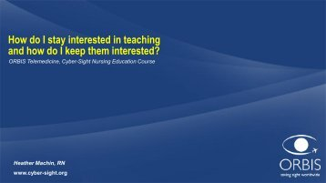 How do I stay interested in teaching - Cyber-Sight - Orbis