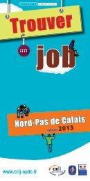 Le guide Trouver un job – Edition 2013 - CRIJ Nord-Pas de Calais