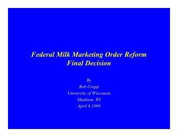 Federal Milk Marketing Order Reform Final Decision