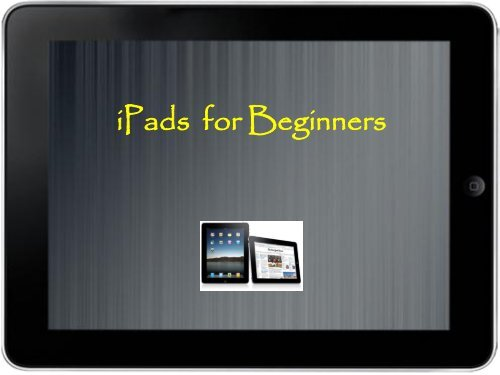 iPads for Beginners