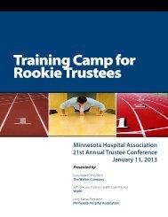 Training Camp for Rookie Trustees - Minnesota Hospital Association