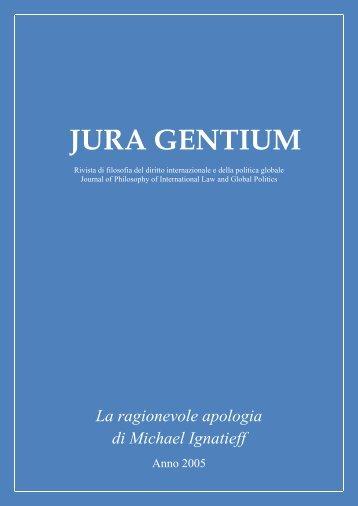 Volume II, 2005, numero monografico La ... - Jura Gentium