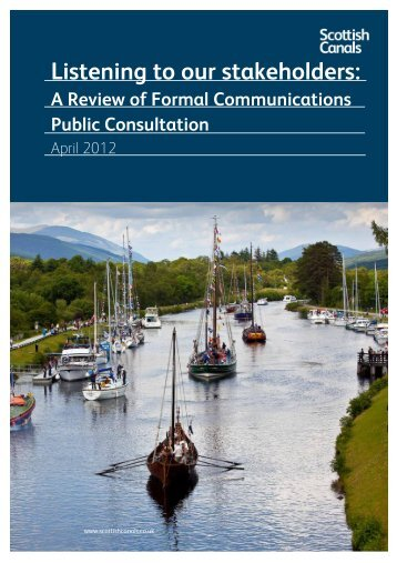 Listening to Our Stakeholders: A Review of Formal - Scottish Canals