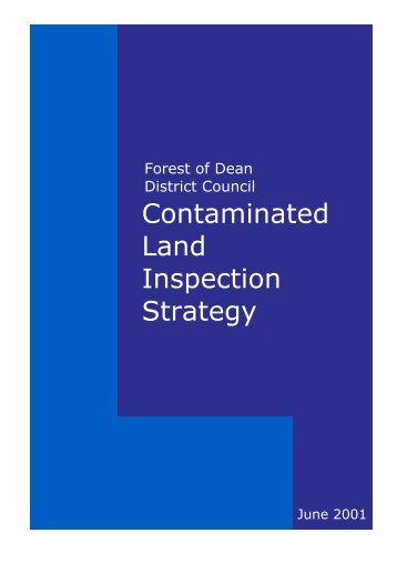 Contaminated Land Inspection Strategy - Forest of Dean District ...