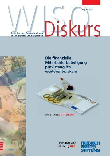 Die finanzielle Mitarbeiterbeteiligung praxistauglich weiterentwickeln