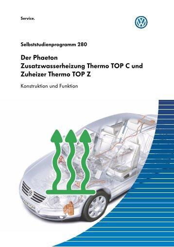 Der Phaeton Zusatzwasserheizung Thermo TOP C und Zuheizer ...