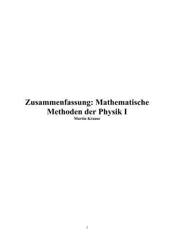 Zusammenfassung: Mathematische Methoden der Physik I - Fabolu.de