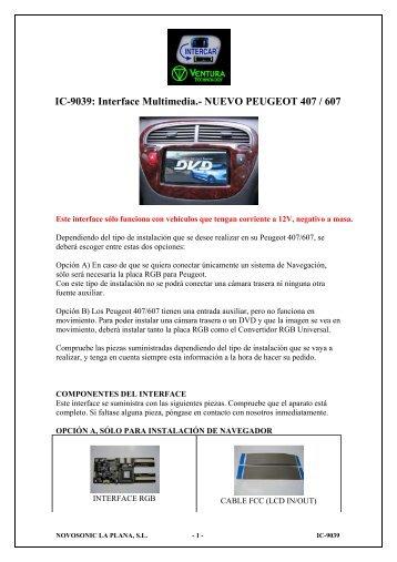 IC-9039: Interface Multimedia.- NUEVO PEUGEOT 407 ... - Novosonic