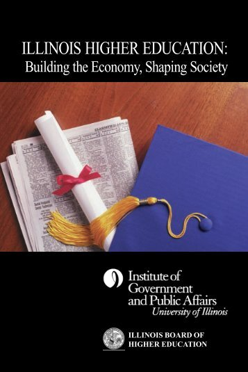 IL Higher Ed Book.pm - Institute of Government & Public Affairs ...