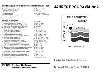 JAHRES PROGRAMM 2012 - Pistolenclub Feldschützen Emmen