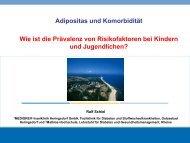 Adipositas und Komorbidität Wie ist die Prävalenz von - Adipositas MV