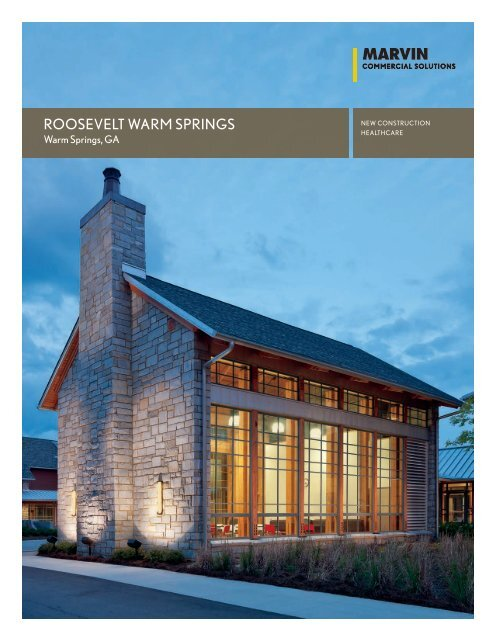 ROOSEVELT WARM SPRINGS - Marvin Windows and Doors